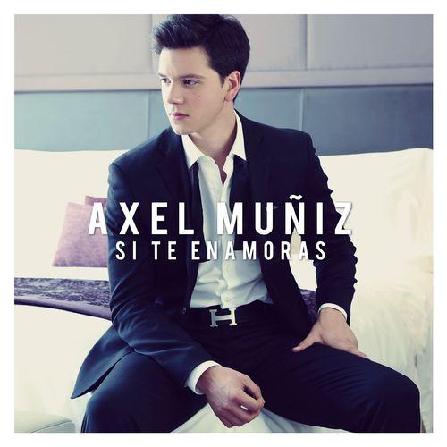 Axel Muñiz Si Te Enamoras