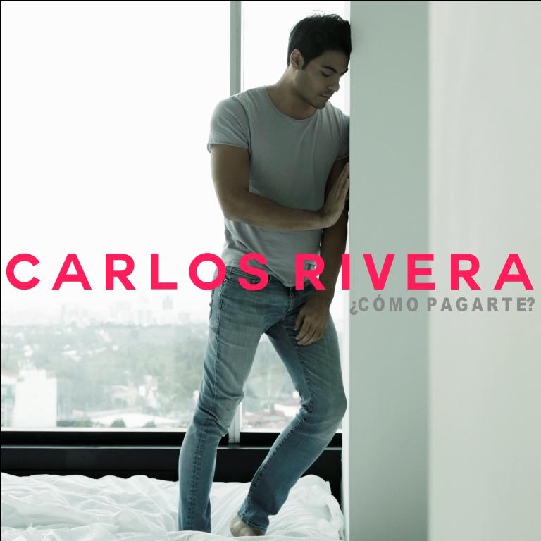 Carlos Rivera Como Pagarte