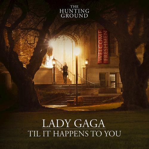 Lady Gaga Til It Happens To You